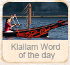 S'Klallam Word of the Day