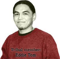 Tribal member Eddie Tom